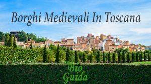 Borghi Medievali in Toscana