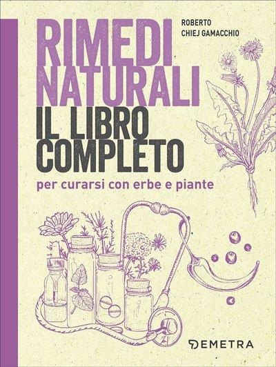 Rimedi naturali libro completo